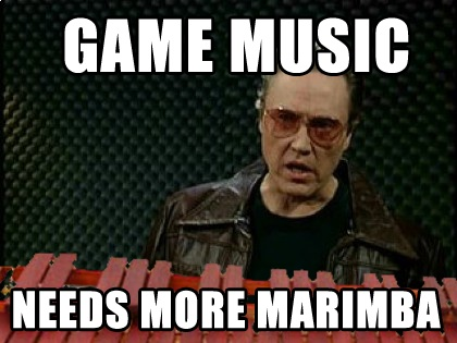 Game music needs more marimba
